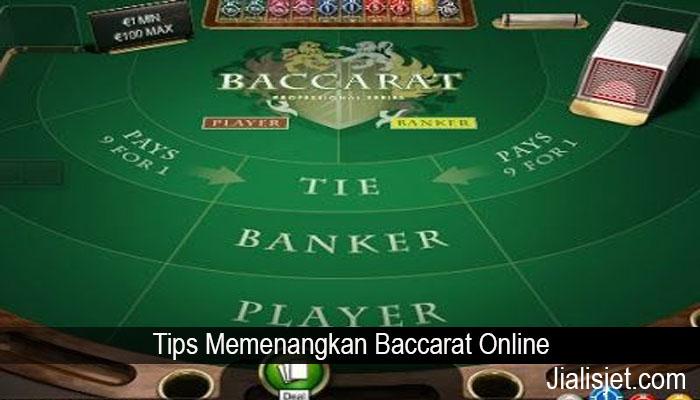 Tips Memenangkan Baccarat Online